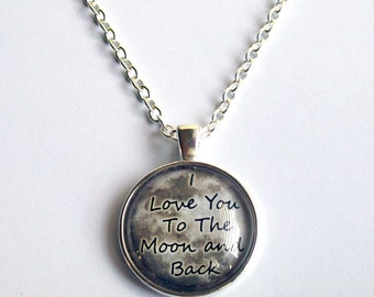 I Love You To The Moon and Back Necklace ~ Moon Jewelry ~ Romantic Gift ~ Gift for Her