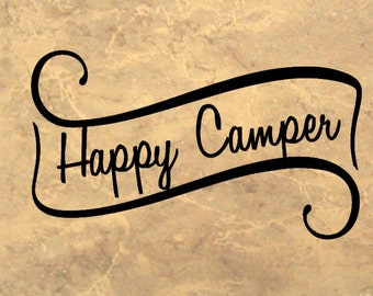 Happy Camper - Vinyl Decal - RV Decal - Motor Home Decal - Travel Trailer Decal - Camper Decal - Motorhome Decal - Camping Quote - RV Decor