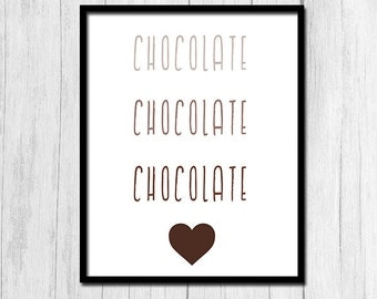 "Chocolate Print ""I Love Chocolate"" Digital Download Chocolate Art Chocolate Prints Chocolate Wall Art Chocolate Printables Instant Download"