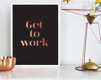 Get To Work Poster, Wall Decor, Minimal Art, Office Print, Office Decor, Motivational Print, Mottos Print, Black Poster.
