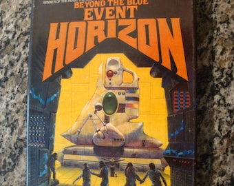 Beyond the Blue Event Horizon by Frederik Pohl 1980 Hardcover