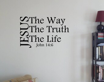 JESUS The Way The Truth The Life John 14:6 Vinyl Wall Decal 23''x14''