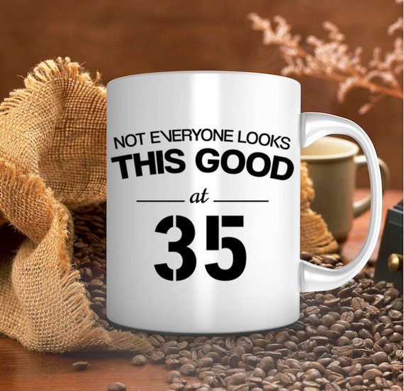 35th Birthday Gifts For Men: 35th Birthday Gift Birthday Mug For Him For Her By