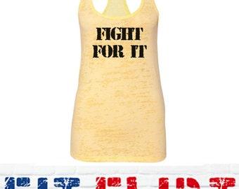 FIGHT FOR IT,  Women's Tank top, Burnout Tank Top, Women's Tank, Women's Fitness Top, Racerback, Burnout, Yellow, by Fit Flirt Designs