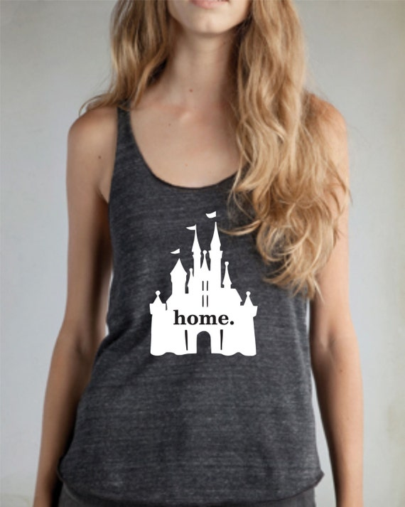 Disney Castle home tank top Disney vacation shirt
