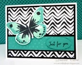 Hand Stamped Butterfly Card - Just for You Card- Blank Note Card or Birthday Card, Thank You Card, Encouragement Card