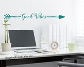 Good Vibes Arrow Words Wall Decal, Vinyl Decal, Arrow Wall Decals, trendy Gifts, Dorm Room Wall Decor, Tribal Decor, Gypsy Gifts, Free SOul