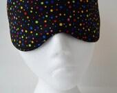 Bright Dots Travel, Eye, Sleep Mask ~ Comfortable ~ Light Blocking ~ MADE TO ORDER