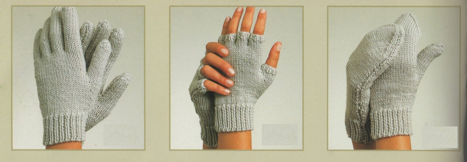 PDF Knitting Pattern / Gloves, Fingerless Gloves and Mittens/ 3 in 1 pattern ...