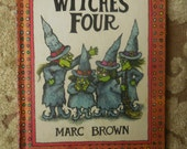 Witches Four by Marc Brown