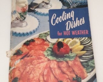 Vintage Cookbook 1956 Cooling Dishes for Hot Weather Recipe Book
