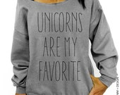 Unicorns are my Favorite - Gray Slouchy Oversized Sweatshirt