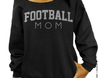 Football Mom - Black with Silver Ink - Slouchy Oversized Sweatshirt - Mother's Day Gift Idea