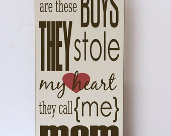Wooden Sign, Boys Stole Heart, Nursery Art, Gift for Her, Modern Farmhouse Style, Boy Room Wood Sign, Bedroom Wall Art, Mom Gift Wood Sign