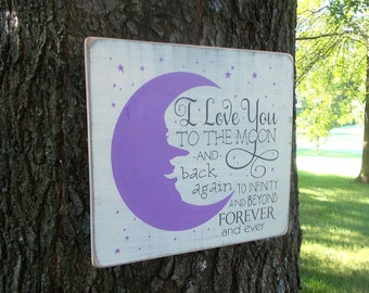I Love You To The Moon And Back To Infinity And Beyond Forever And Ever Distressed Wood Sign