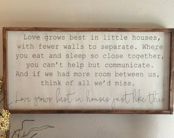 Love grows best in little houses wood sign - 18x36