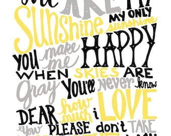 INSTANT DOWNLOAD - You Are My Sunshine - Black, Yellow, Gray Vintage Text - 8x10 Illustrated Print by Mandy England