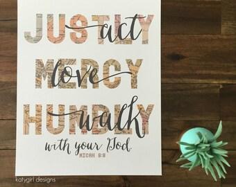 Act Justly, Love Mercy, Walk Humbly - Map Print - Micah 6:8