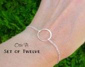 Bridesmaid gifts, set of 12: TWELVE silver circle bracelets, silver eternity karma bracelets, bracelets for bridesmaids