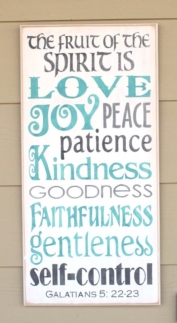 The FRUIT of the SPIRIT is LOVE Joy Peace Patience Kindness Goodness... 12 x 24 - Gray and Teal on White - Hand Painted Wooden Sign
