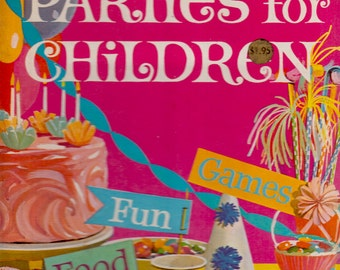 Betty Crocker's Parties for Children vintage how-to book (food, craft and game ideas)