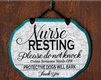 CUSTOM----->YOU CREATE - Nurse Sleeping Sign, Do not knock, do not ring the bell - Service Worker Signs --- 9x7