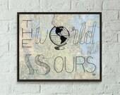 Travel Wall Art, Travel Poster Art, Camper Art, Travel The World, Travel Quote, World Globe Wall Art