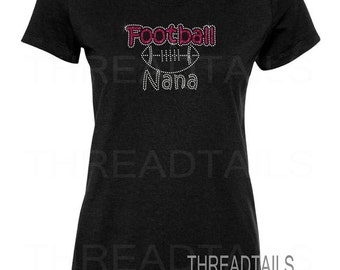 Glitter and rhinestone Football Nana t-shirt for grandmothers.  Ladies clothing, sports team support, game day.  Favorite player bling tee.
