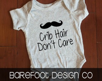 Crib Hair Don't Care Bodysuit FREE and FAST Shipping in the US!