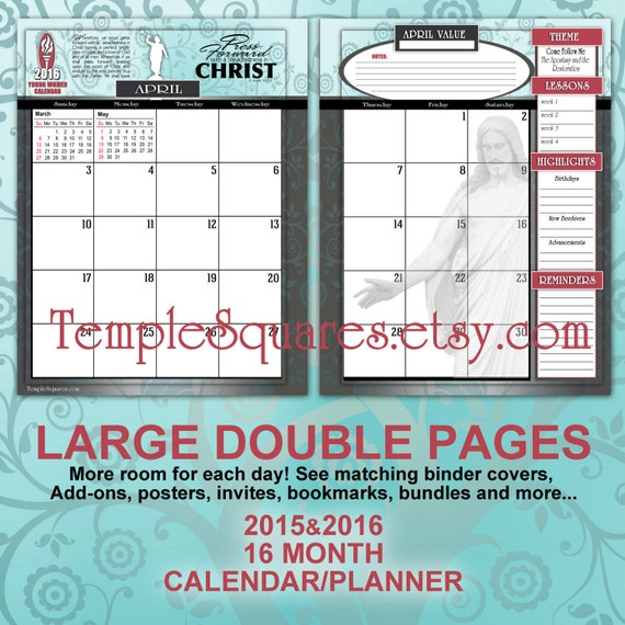 Printable YW Presidency 2015 and 2016 Double Page Spread Monthly Calendar Planner Press Forward with Steadfastness in Christ. 32 file bundle