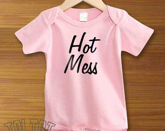 Hot Mess Baby Bodysuit or Toddler Shirt