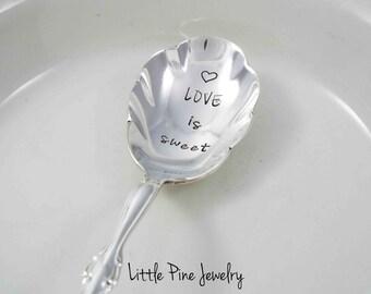 Stamped Teaspoon, Love Tea Spoon, Love is Sweet, Love Spoon, Hand Stamped Teaspoon, Stamped Spoon, Hand Stamped Spoon, Personalized Spoon