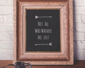 Not All Who Wander Are Lost Art Print • Multiple Background Color Options