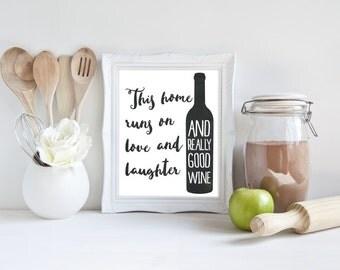 Wine Art - Wine Print - Kitchen Print - Kitchen Art - This Home Runs On Love Laughter and Really Good Wine - Kitchen Wall Art - Chalkboard