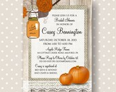 Autumn Bridal Shower Invitation, Rustic Printable Fall Bridal Shower Invitation, Pumpkin and Mason Jar Bridal Shower Invite