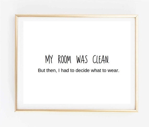 11x14 Typographic Print Art Print Wall Decor My Room Was Clean