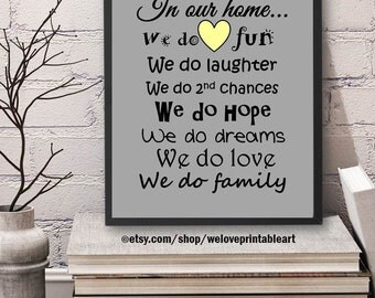 House Decor,  Family Print, Printable Art, House Rules, In Our Home, We Do, House Sign, House Rules, Family Rules, Quote Print, Wall Art