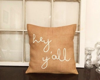 Hey Y'all Pillow