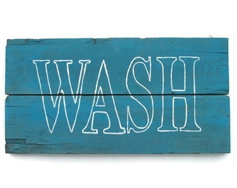 Rustic Bathroom decor, Barn Wood Sign, Wooden Wash Laundry, Reclaimed Recycled, Primitive Pallet, Country Cottage Home, Beach House Decor