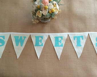 SWEETS,  wedding banner, colored Burlap flags and letters, shown with triangle flags, many custom options, Product ID# 2014-024