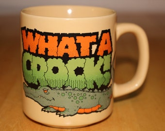 Vintage What a Crock! Crocodile Mug from 1983 CM Paula Co
