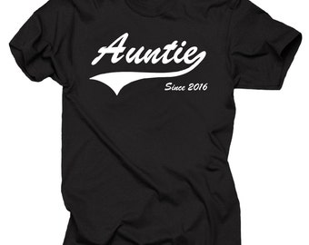 Aunt T-Shirt Auntie Since 2016 Aunt Tee Shirt Gift For Aunt