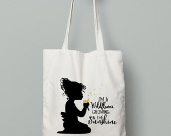 Dandelion Tote - Library Tote Bag - Reusable Tote - Cotton Tote Bag -  Canvas Tote - Tote Bag - Calico Bag - Wildflower Quote - Cheap Bag