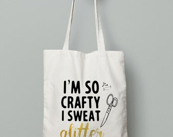 Crafty Tote Bag - Shopping Tote Bag - Canvas Tote Bag - Printed Tote Bag- Glitter Bag -Large Canvas Tote- Sweat Glitter Tote bag - Craft Bag