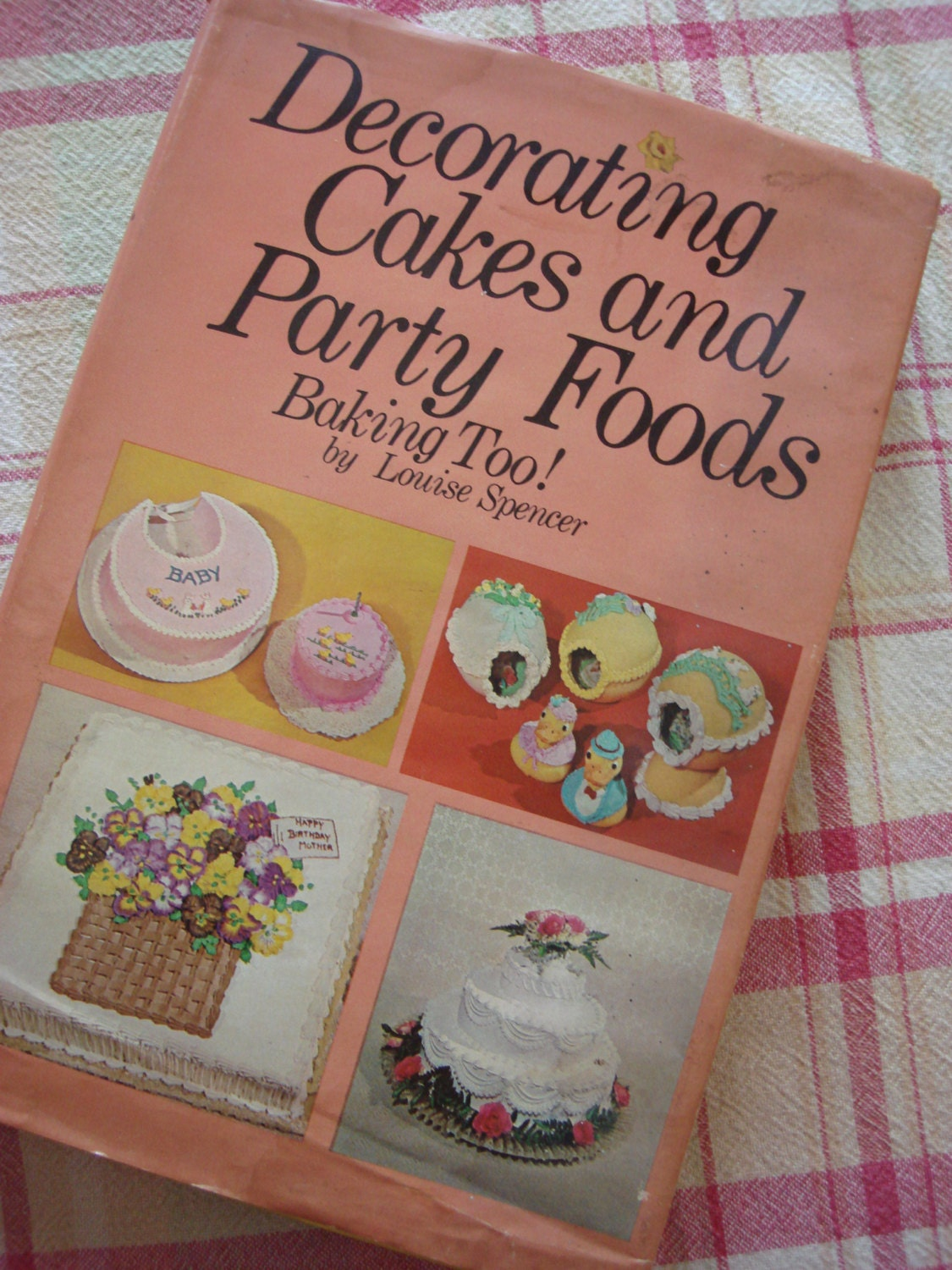 Cake Decorating Cookbook : Vintage Cookbook 1969 Decorating Cakes and Party