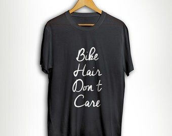 Bike Hair Don't Care Gift For Biker Sister Mom Funny Bicycle Car lover Nerd Motorcycle MB615