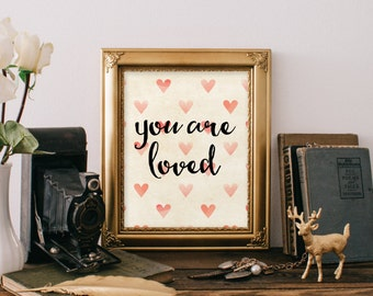 You are loved print Nursery wall decor printable instant download Kids wall art love print printable quote inspirational quote BD-165
