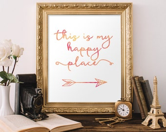 This is my happy place print Welcome print Quote wall art Entrance wall art home decor Guest Room Decor inspirational art Wall art decor