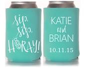 Personalized Wedding Favors - Sip Sip Hooray Bridal Wedding Can Coolers, Custom Beverage Insulators, Beer Huggers
