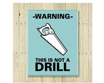 Warning This is Not a Drill Magnet, Gift for Dad, Refrigerator Magnet, Carpenter Gift, Gifts Under 10, Funny Pun, Small Gift, Gift Magnet